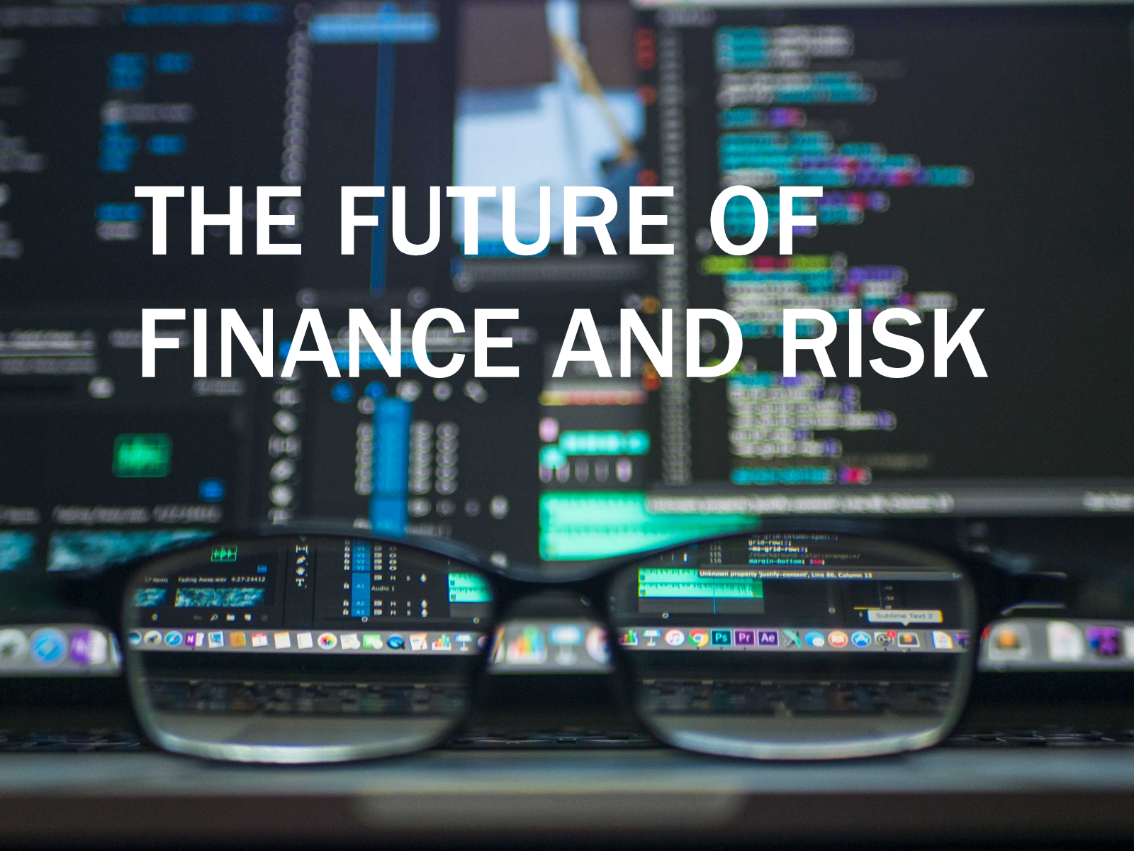 Future of Finance and Risk